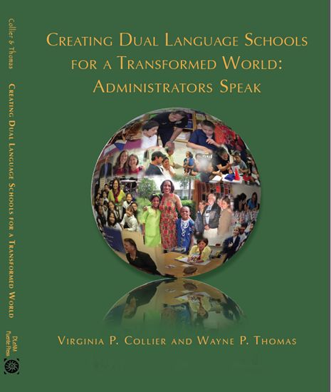 Picture of Book 3 - Creating Dual Language Schools for a Transformed World: Administrators Speak