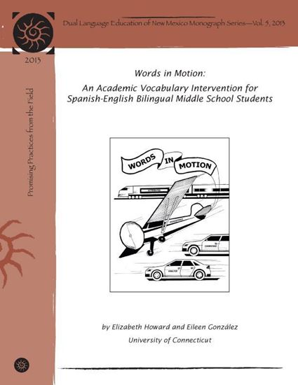 Picture of 2013 Words in Motion: An Academic Vocabulary Intervention for Spanish/English Bilingual Middle School Students